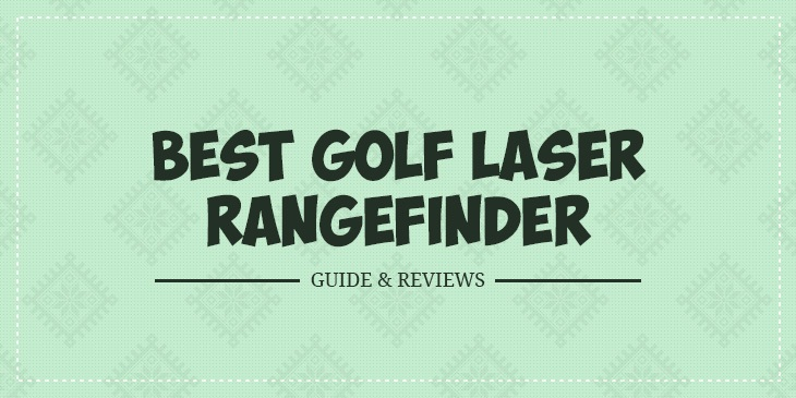 best laser golf rangefinder 2018