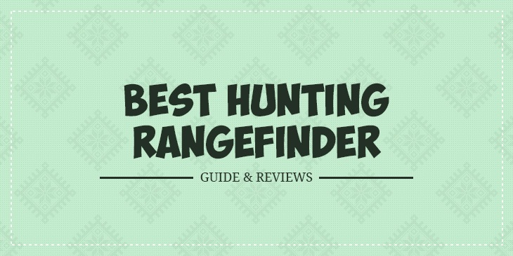 best hunting rangefinders 2018