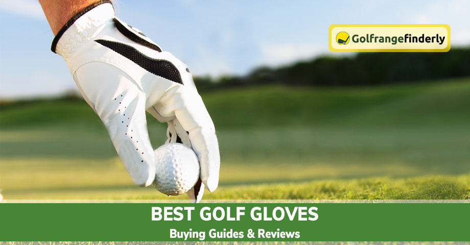 Best Golf Gloves 2020 – Buying Guides & Reviews