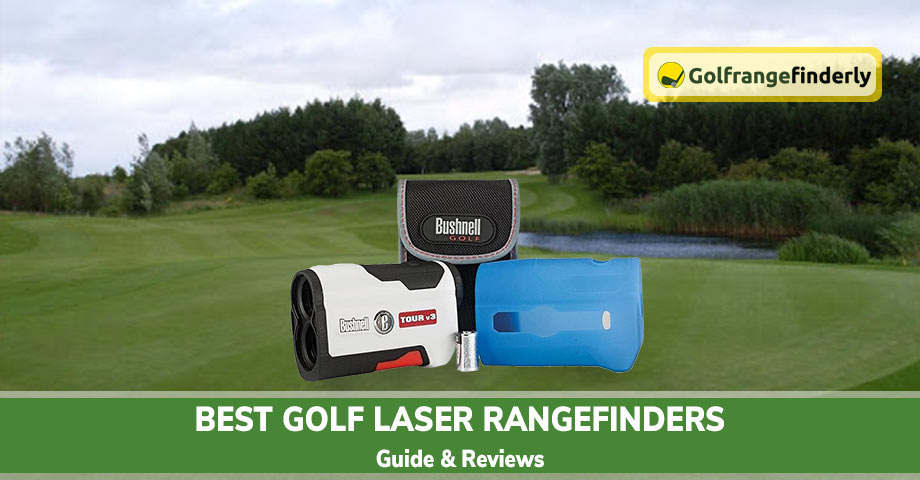Best Golf Laser Rangefinders 2020– Guide & Reviews