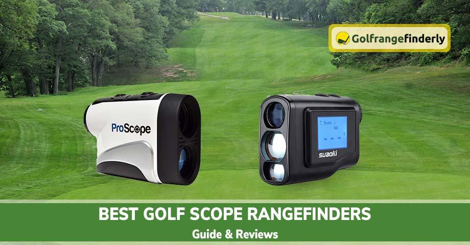 Best Golf Scope Rangefinders 2020– Guide & Reviews