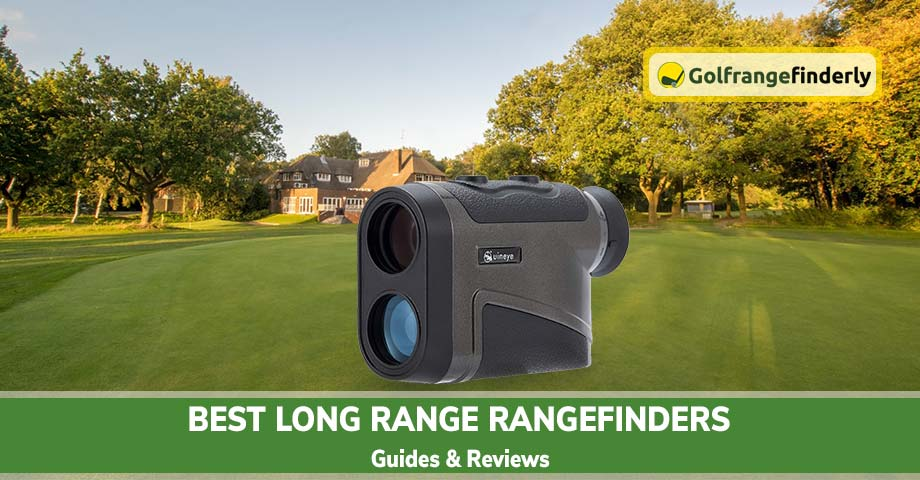 Best Long Range Rangefinders 2020-Guides and Reviews