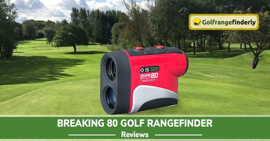 Breaking 80 Golf Rangefinder