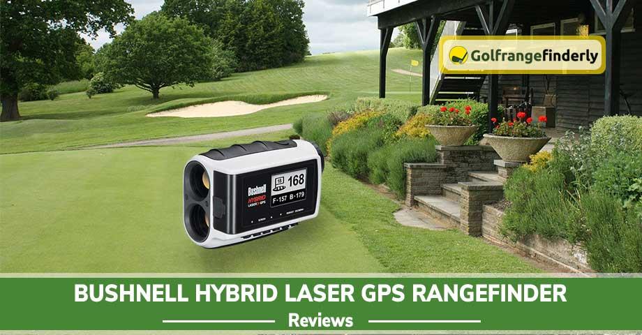 Bushnell Hybrid Laser Gps Rangefinder Review